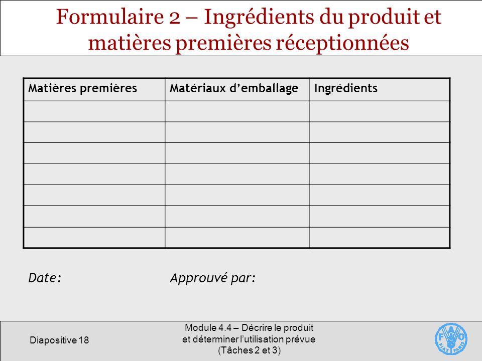 Formulaire 2 – Ingrédients du produit et matières premières réceptionnées