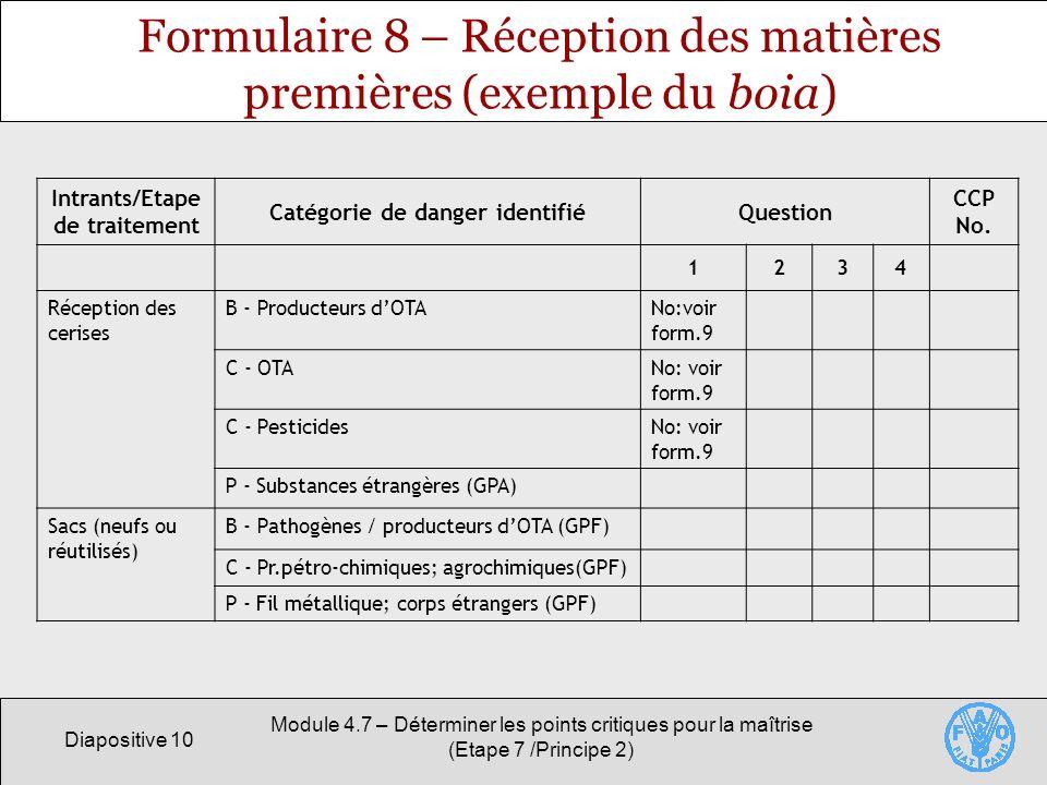 Formulaire 8 – Réception des matières premières (exemple du boia)