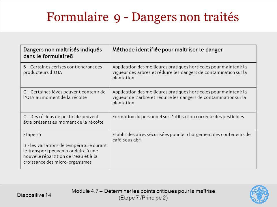 Formulaire 9 - Dangers non traités