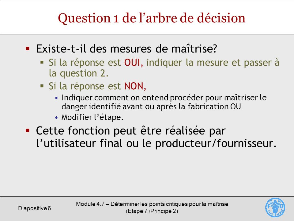 Question 1 de l'arbre de décision
