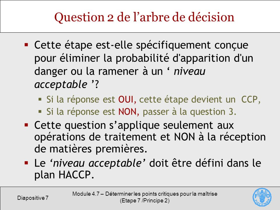 Question 2 de l'arbre de décision