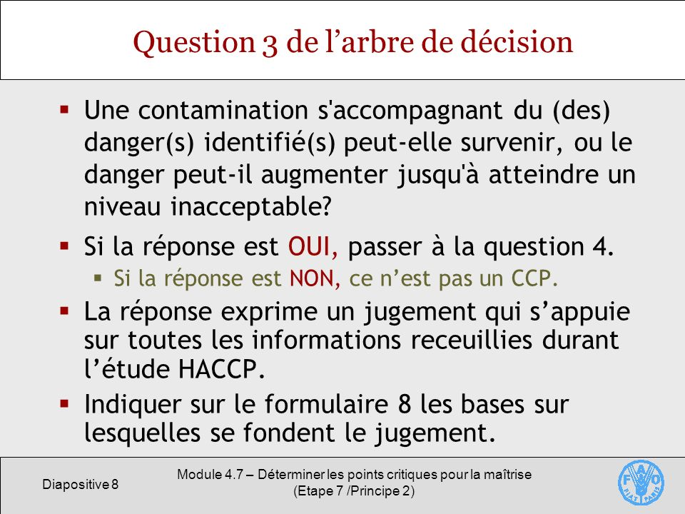 Question 3 de l'arbre de décision