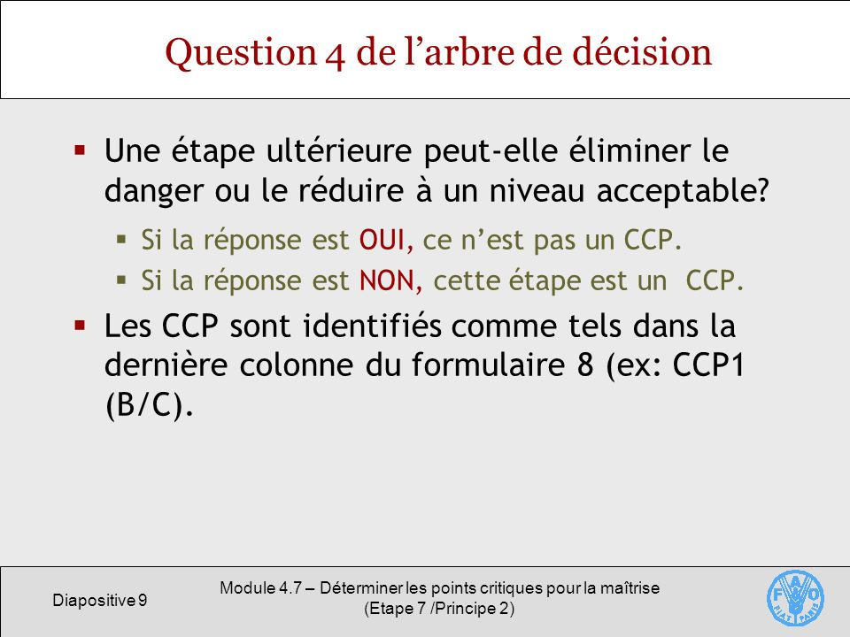 Question 4 de l'arbre de décision