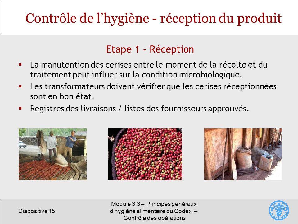 Contrôle de l'hygiène - réception du produit