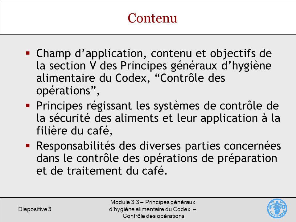 Contenu Champ d'application, contenu et objectifs de la section V des Principes généraux d'hygiène alimentaire du Codex, Contrôle des opérations ,