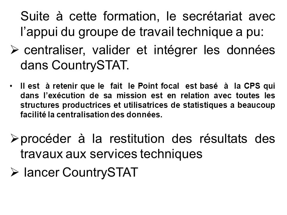 centraliser, valider et intégrer les données dans CountrySTAT.