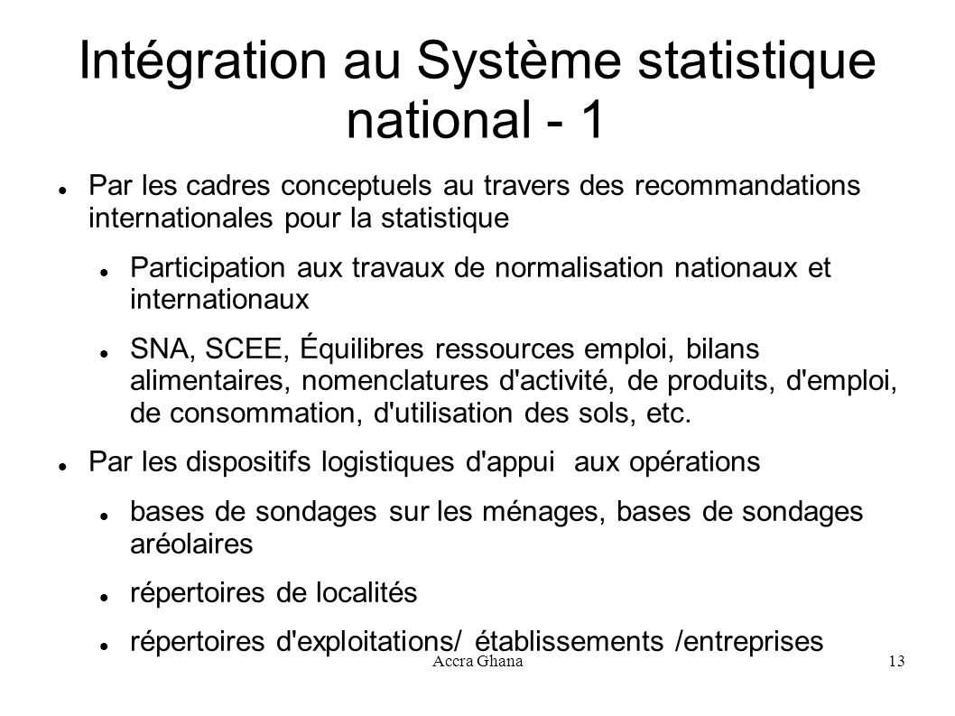 Intégration au Système statistique national - 1