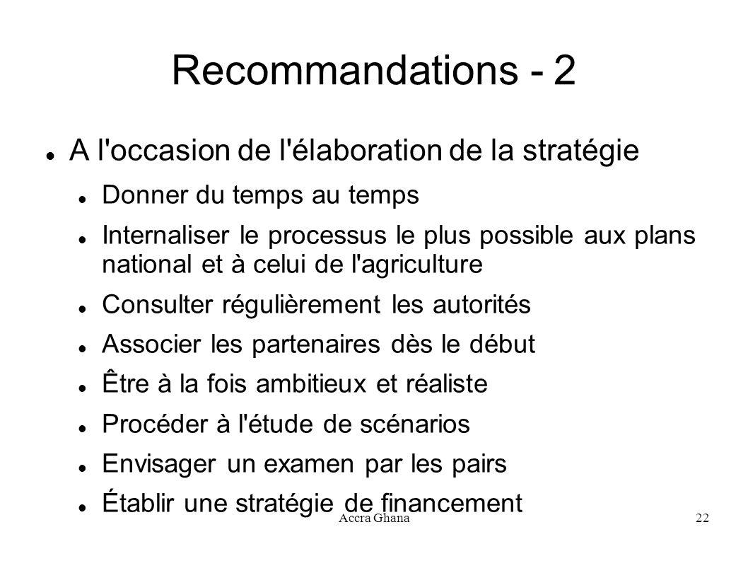Recommandations - 2 A l occasion de l élaboration de la stratégie
