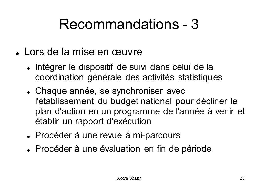 Recommandations - 3 Lors de la mise en œuvre