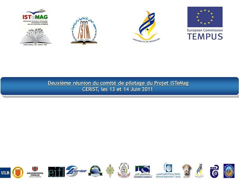 Deuxième réunion du comité de pilotage du Projet ISTeMag CERIST, les 13 et 14 Juin 2011