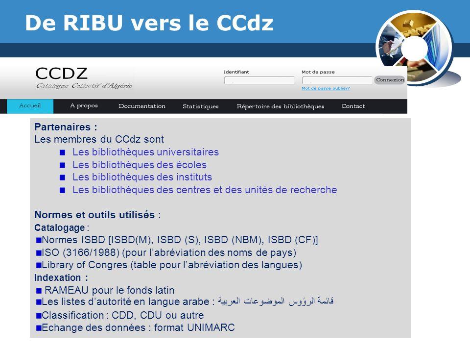 De RIBU vers le CCdz Partenaires : Les membres du CCdz sont