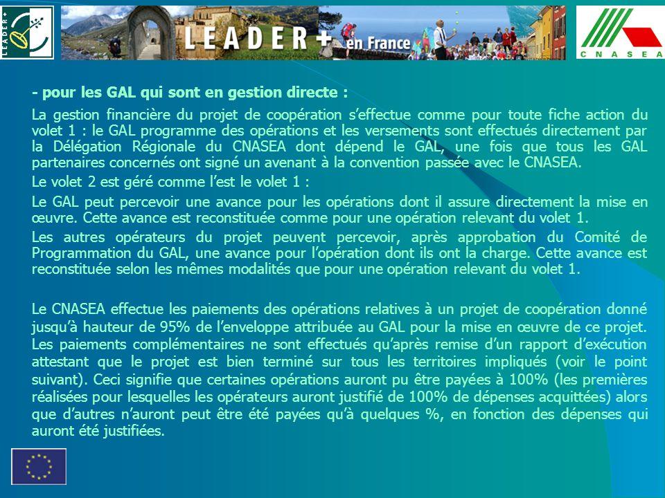 - pour les GAL qui sont en gestion directe :