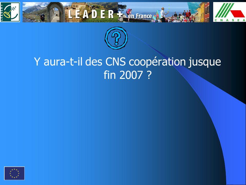 Y aura-t-il des CNS coopération jusque fin 2007