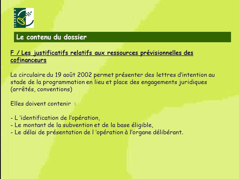 Le contenu du dossier F / Les justificatifs relatifs aux ressources prévisionnelles des cofinanceurs.