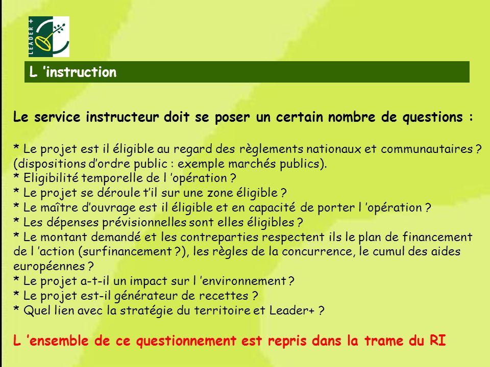Le service instructeur doit se poser un certain nombre de questions :