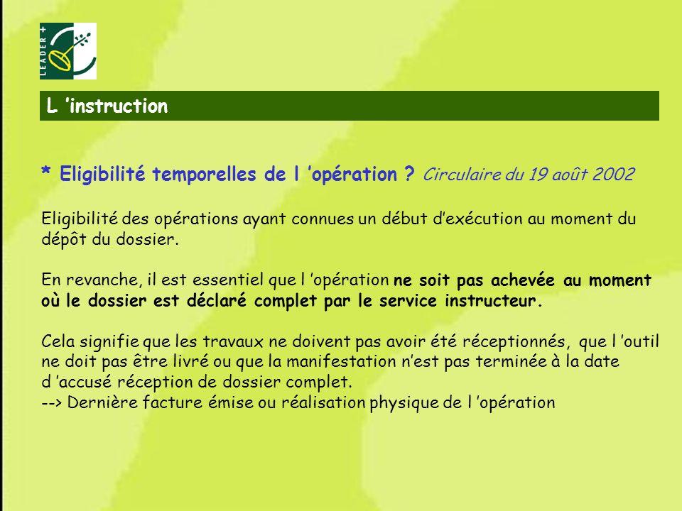 * Eligibilité temporelles de l 'opération Circulaire du 19 août 2002