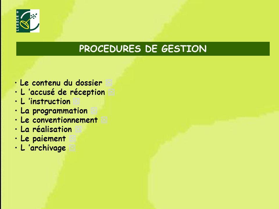 PROCEDURES DE GESTION L 'accusé de réception  L 'instruction 