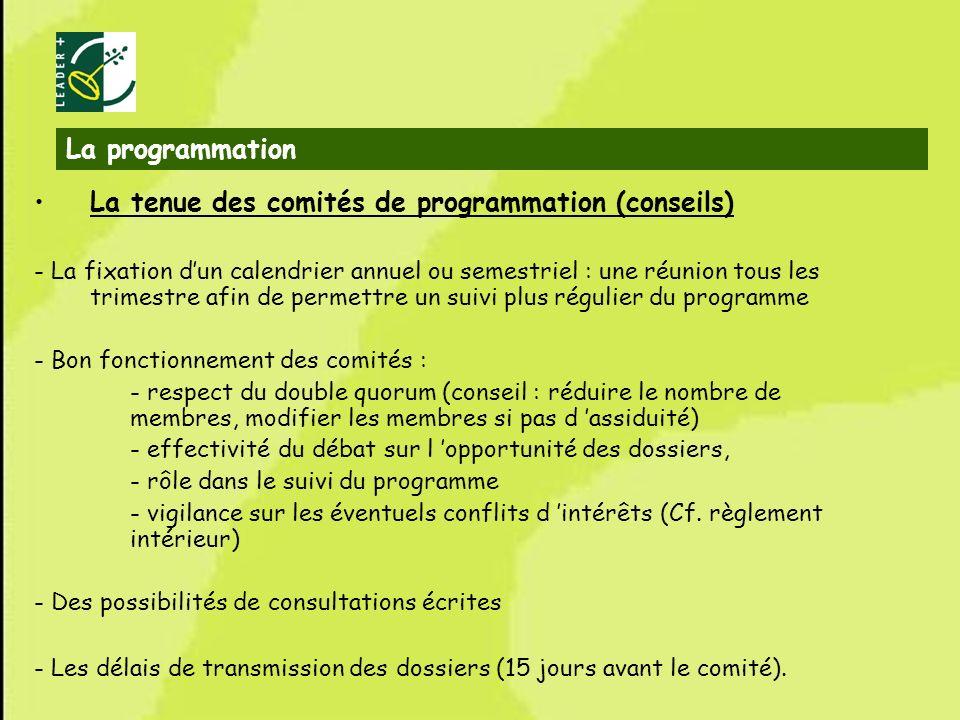 La tenue des comités de programmation (conseils)