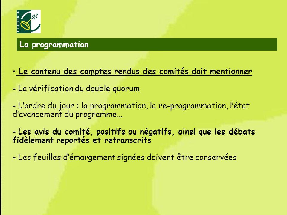La programmation Le contenu des comptes rendus des comités doit mentionner. - La vérification du double quorum.