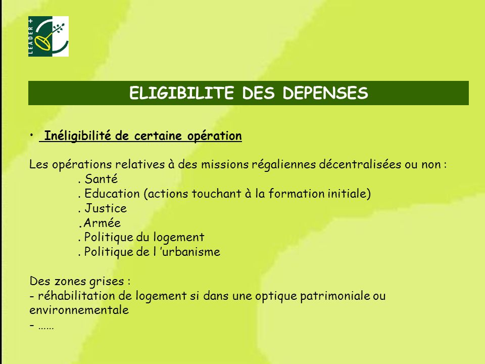ELIGIBILITE DES DEPENSES