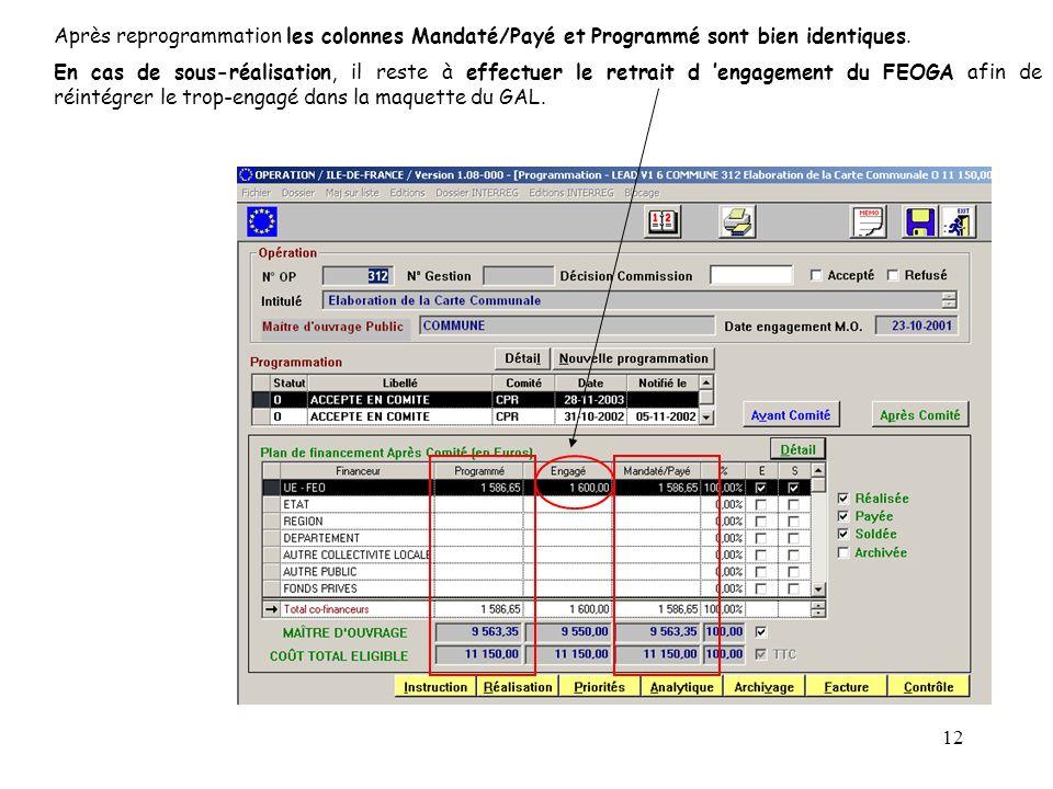 Après reprogrammation les colonnes Mandaté/Payé et Programmé sont bien identiques.