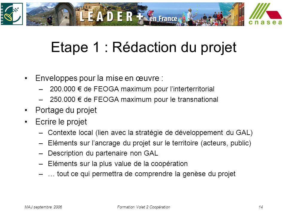 Etape 1 : Rédaction du projet