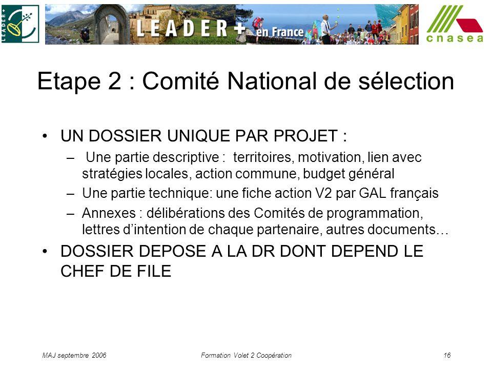 Etape 2 : Comité National de sélection