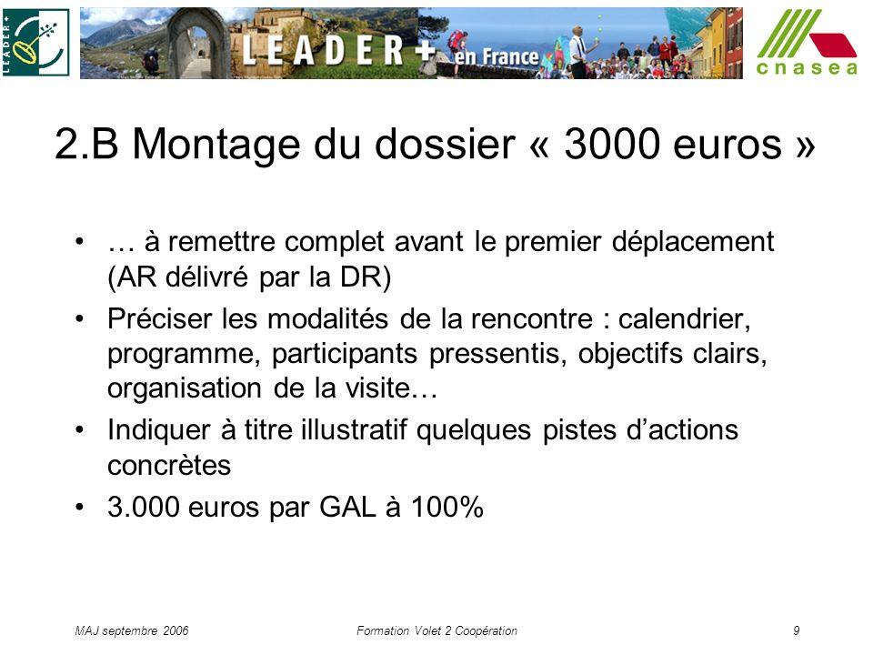 2.B Montage du dossier « 3000 euros »