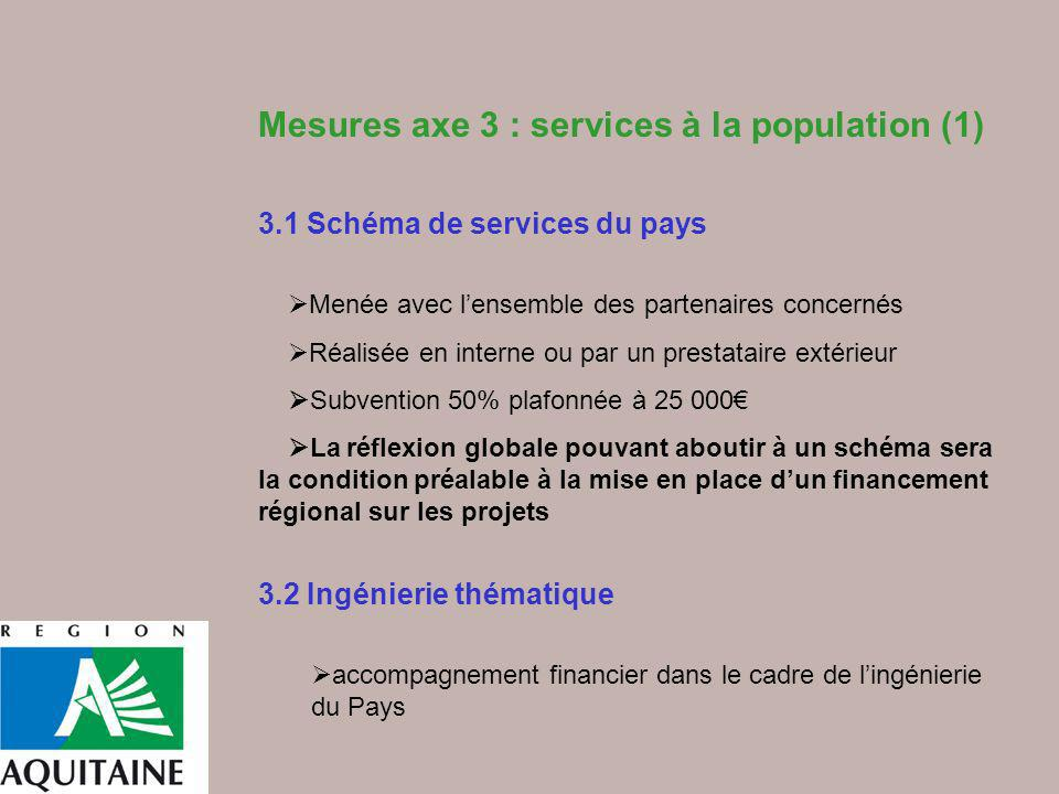 Mesures axe 3 : services à la population (1)