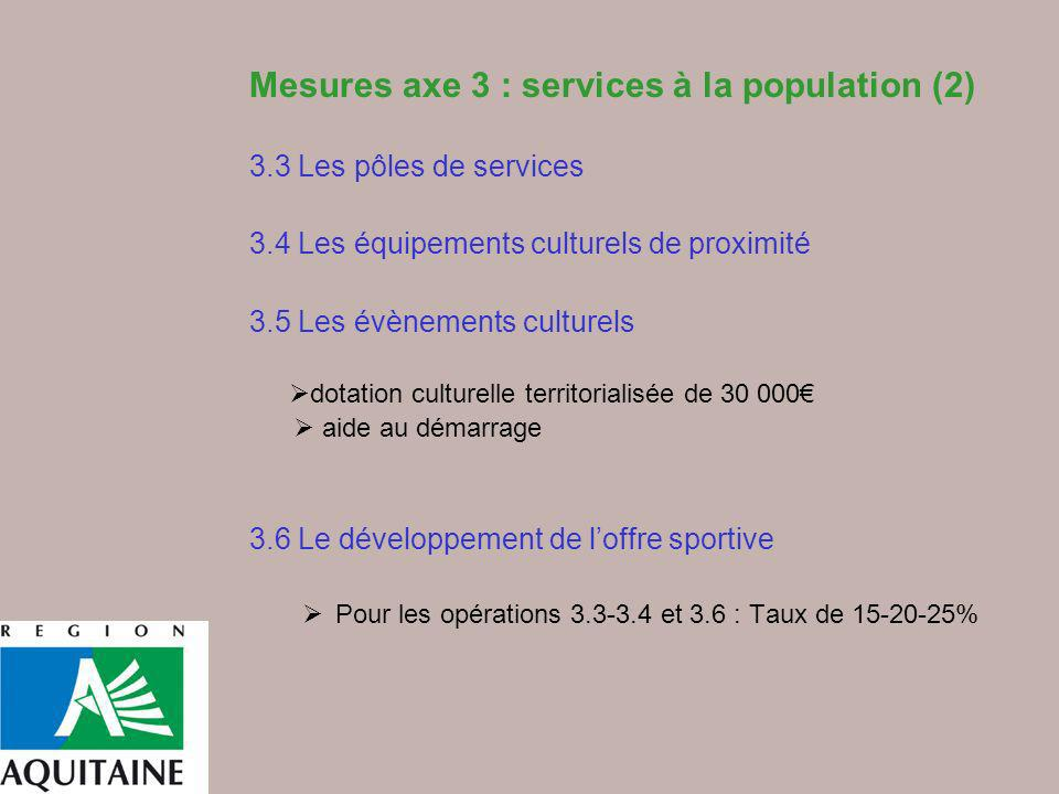 Mesures axe 3 : services à la population (2)
