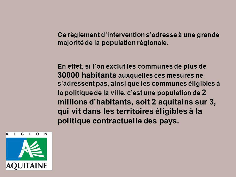 Ce règlement d'intervention s'adresse à une grande majorité de la population régionale.