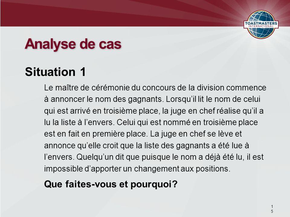 Analyse de cas Situation 1 Que faites-vous et pourquoi