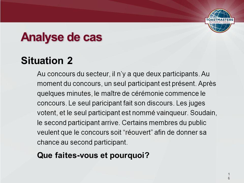Analyse de cas Situation 2 Que faites-vous et pourquoi