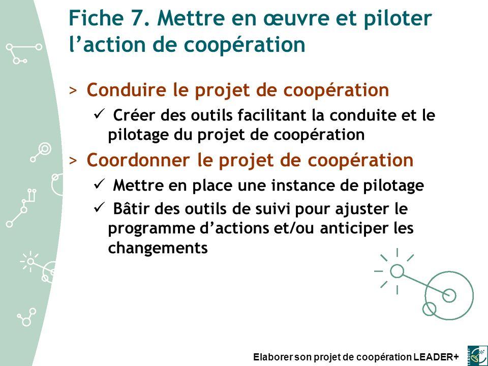Fiche 7. Mettre en œuvre et piloter l'action de coopération