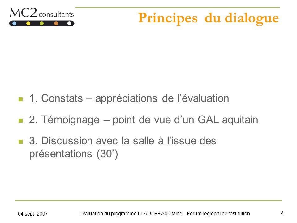 Principes du dialogue 1. Constats – appréciations de l'évaluation