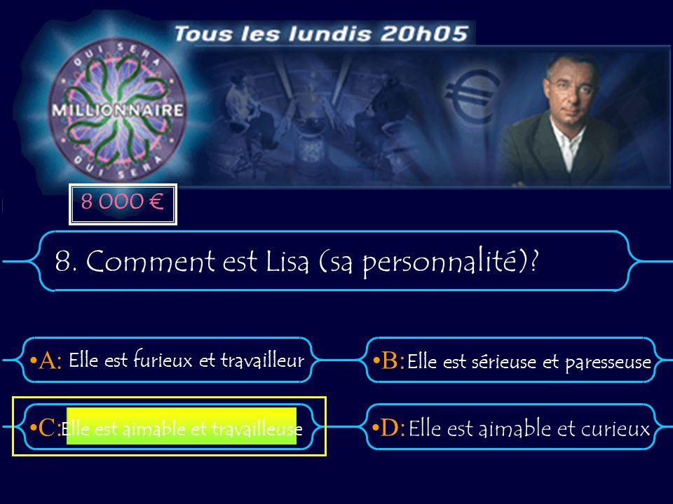 8. Comment est Lisa (sa personnalité)