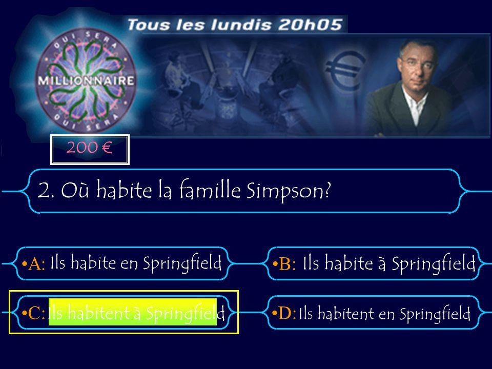 2. Où habite la famille Simpson