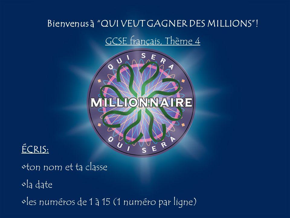 Bienvenus à QUI VEUT GAGNER DES MILLIONS !