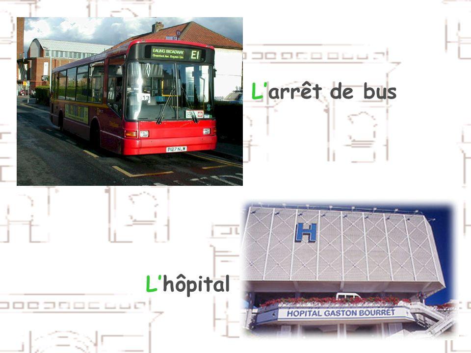 L'arrêt de bus L'hôpital