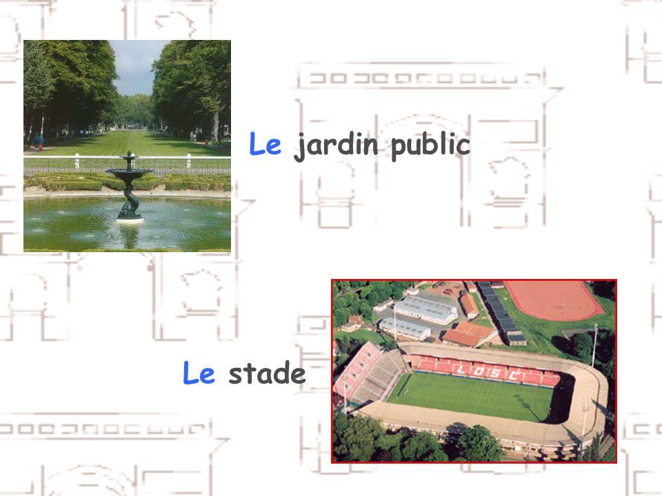 Le jardin public Le stade