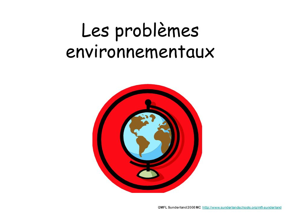Les problèmes environnementaux