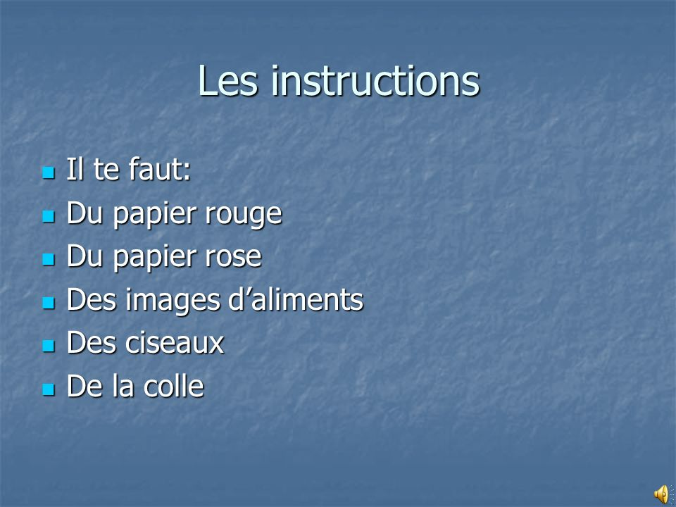 Les instructions Il te faut: Du papier rouge Du papier rose