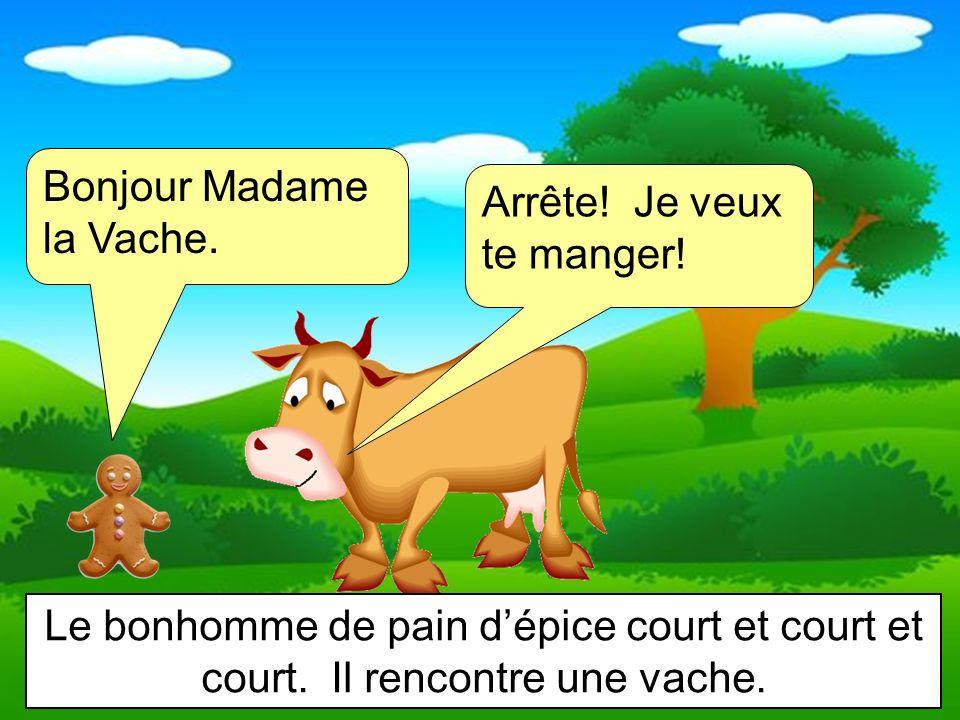 Bonjour Madame la Vache.