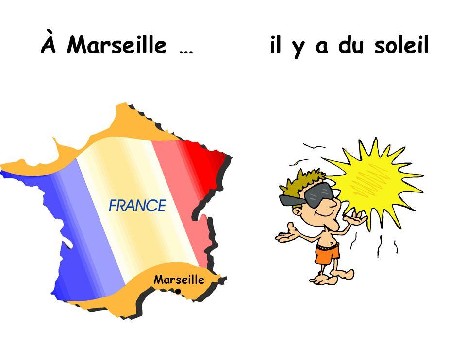 À Marseille … il y a du soleil