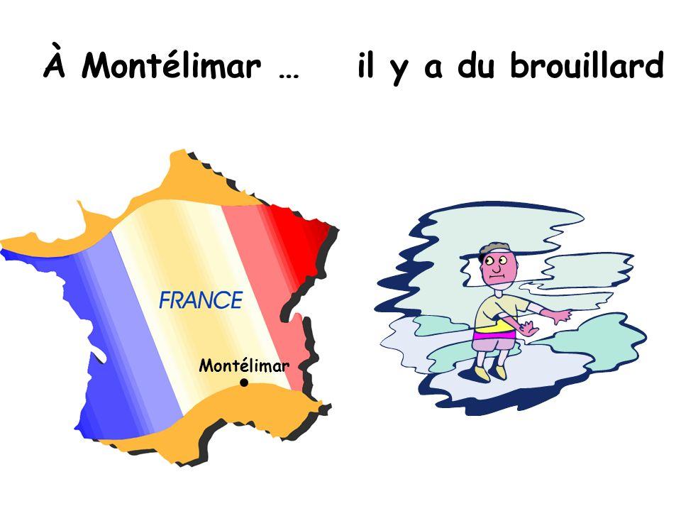 À Montélimar … il y a du brouillard