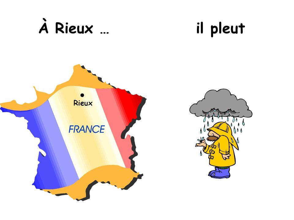 À Rieux … il pleut Rieux