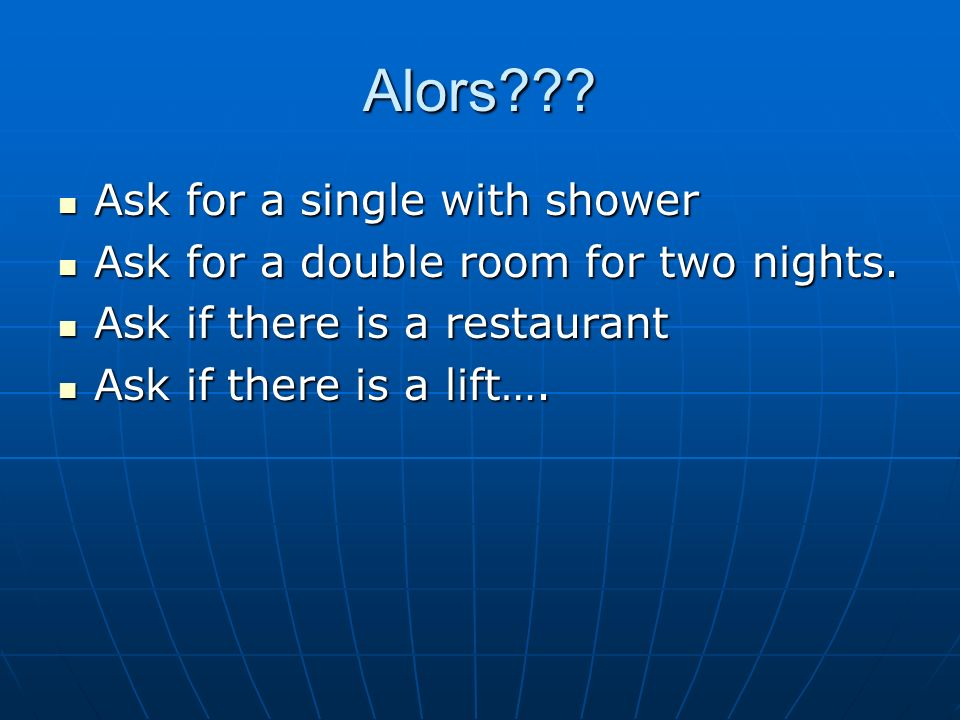 Alors Ask for a single with shower