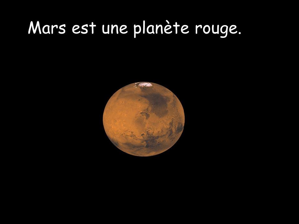 Mars est une planète rouge.