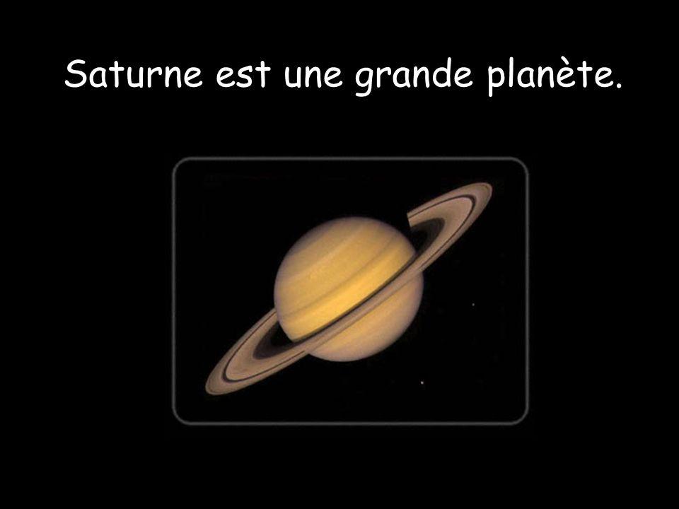 Saturne est une grande planète.