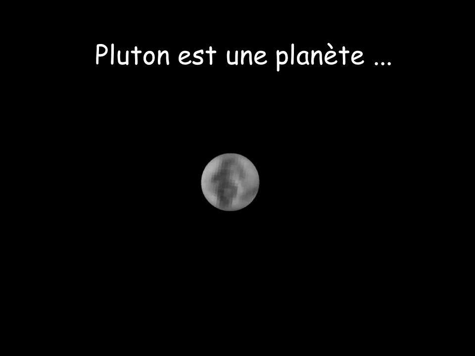 Pluton est une planète ...